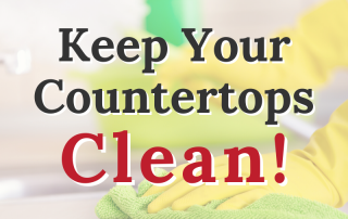 Keep Your Countertops Clean! 3
